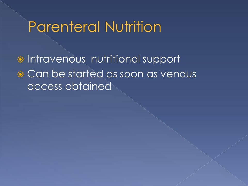 Parenteral Nutrition Intravenous nutritional support