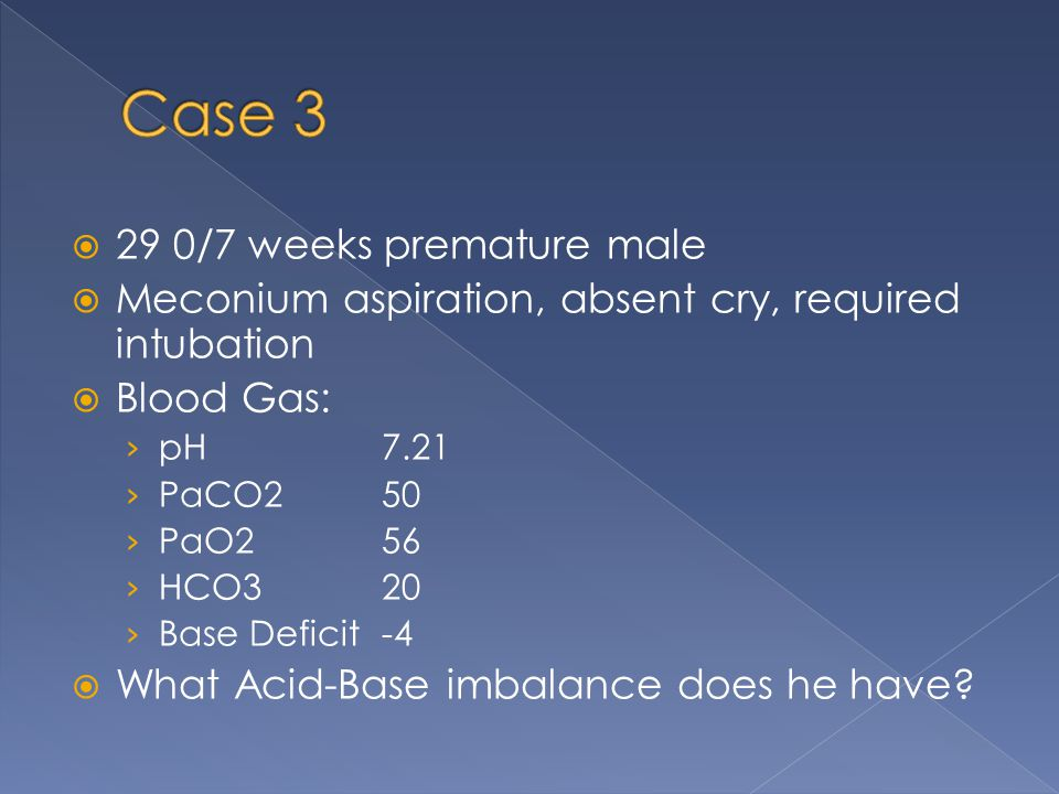 Case 3 29 0/7 weeks premature male