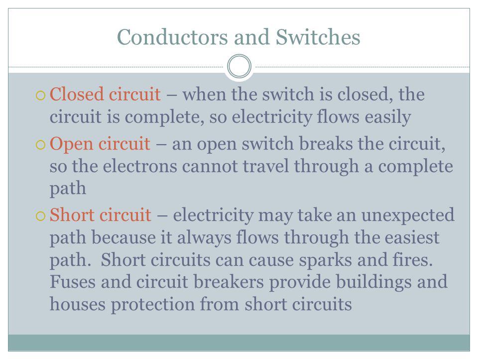 Conductors and Switches