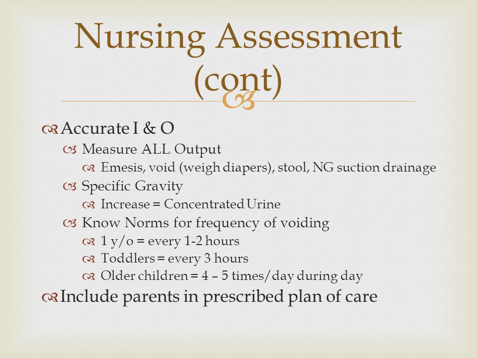 Nursing Assessment (cont)