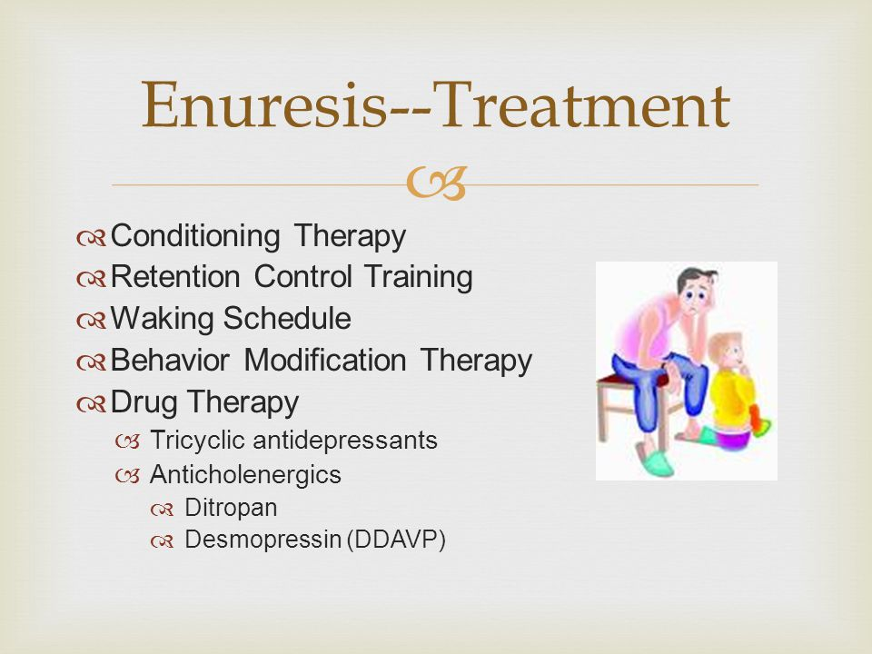 Enuresis--Treatment Conditioning Therapy Retention Control Training