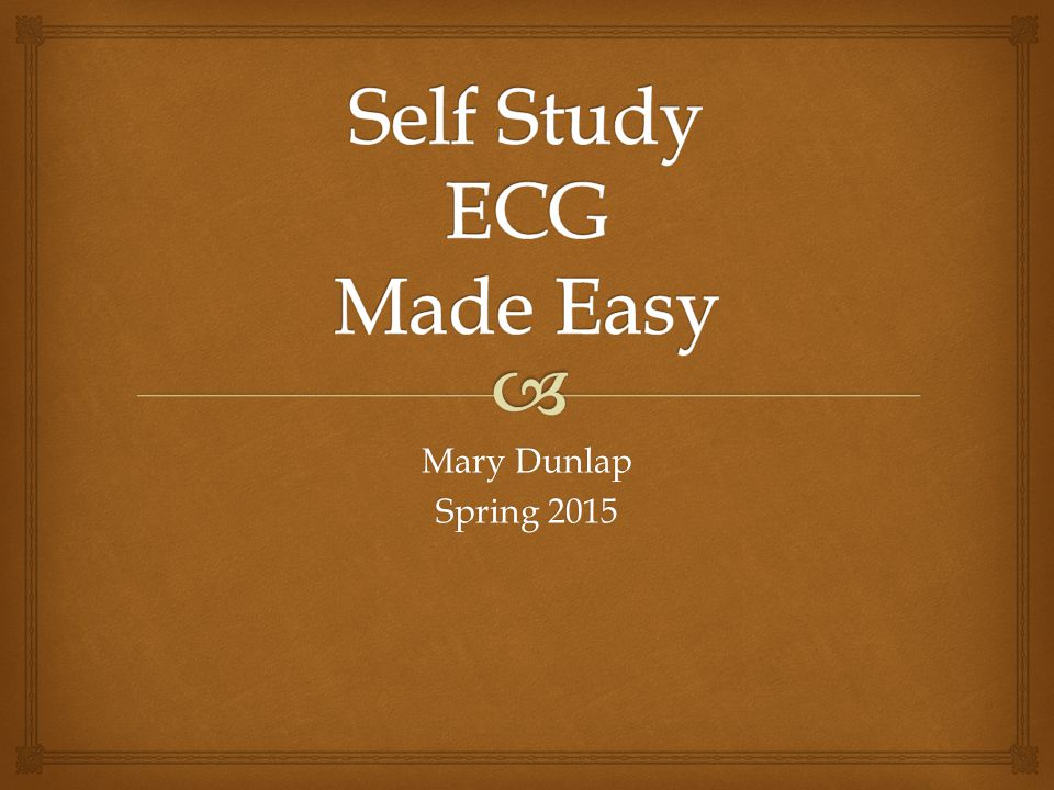 Self Study ECG Made Easy