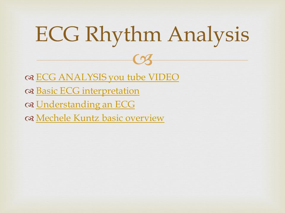 ECG Rhythm Analysis ECG ANALYSIS you tube VIDEO
