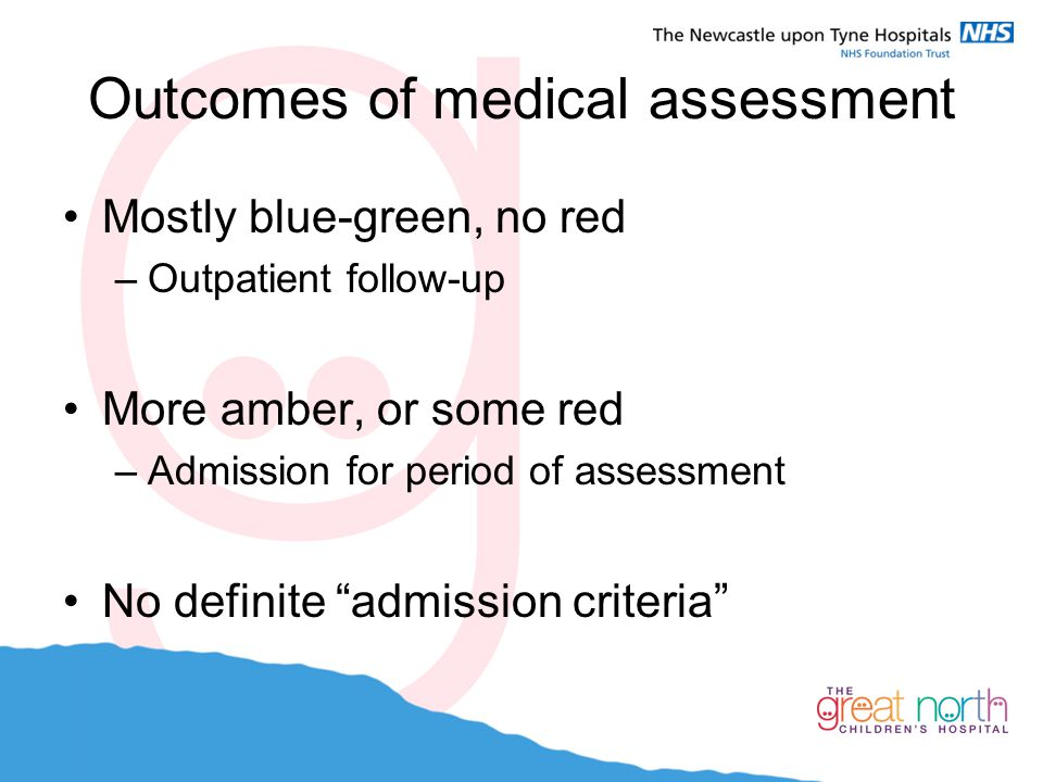Outcomes of medical assessment