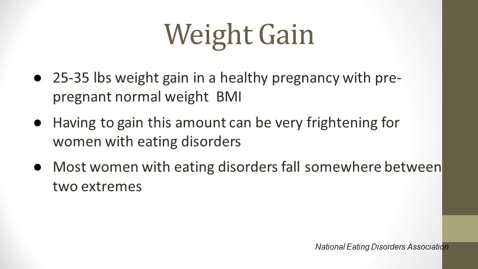 Weight Gain 25-35 lbs weight gain in a healthy pregnancy with pre-pregnant normal weight BMI.