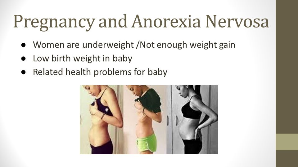 Pregnancy and Anorexia Nervosa
