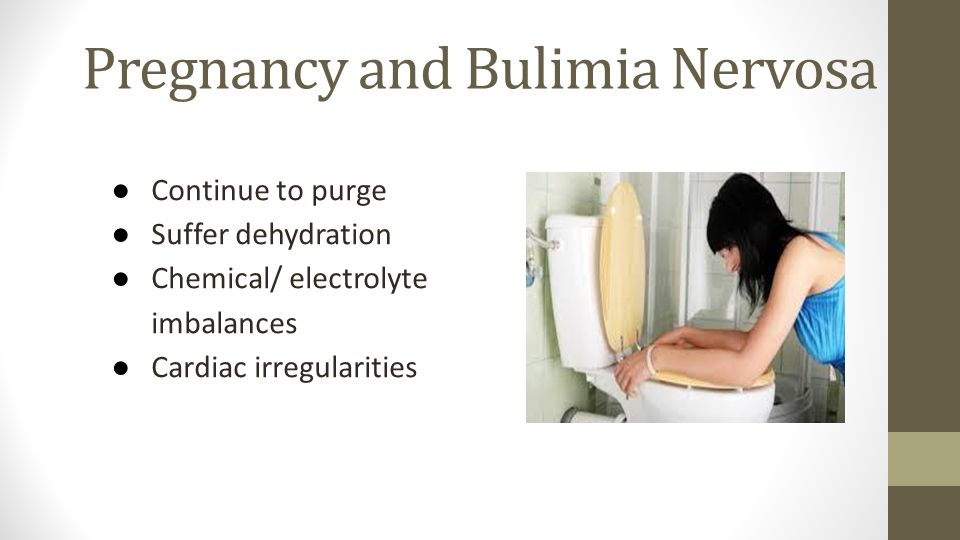 Pregnancy and Bulimia Nervosa