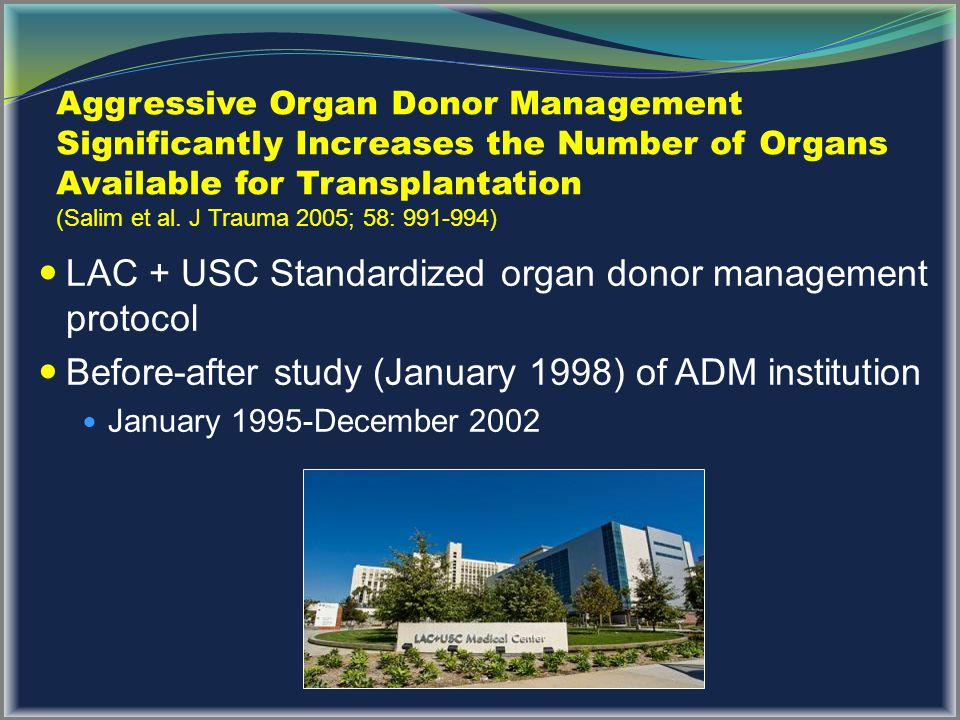 LAC + USC Standardized organ donor management protocol
