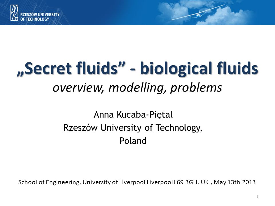 """Secret fluids - biological fluids overview, modelling, problems"