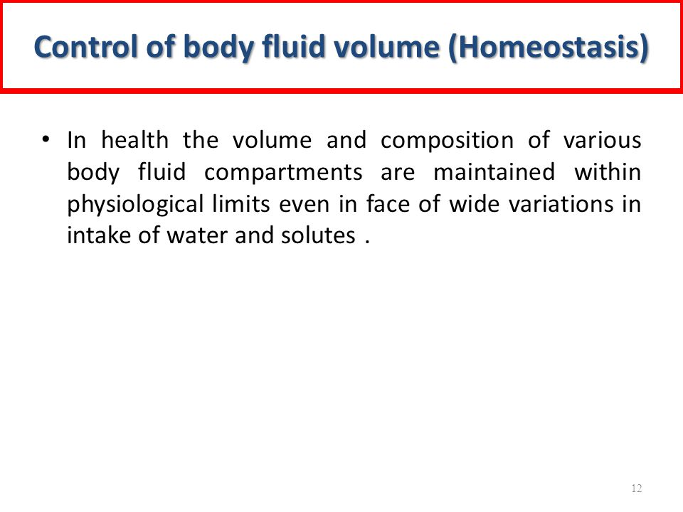 Control of body fluid volume (Homeostasis)
