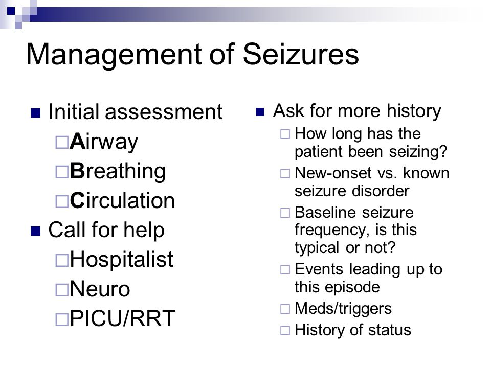 Management of Seizures