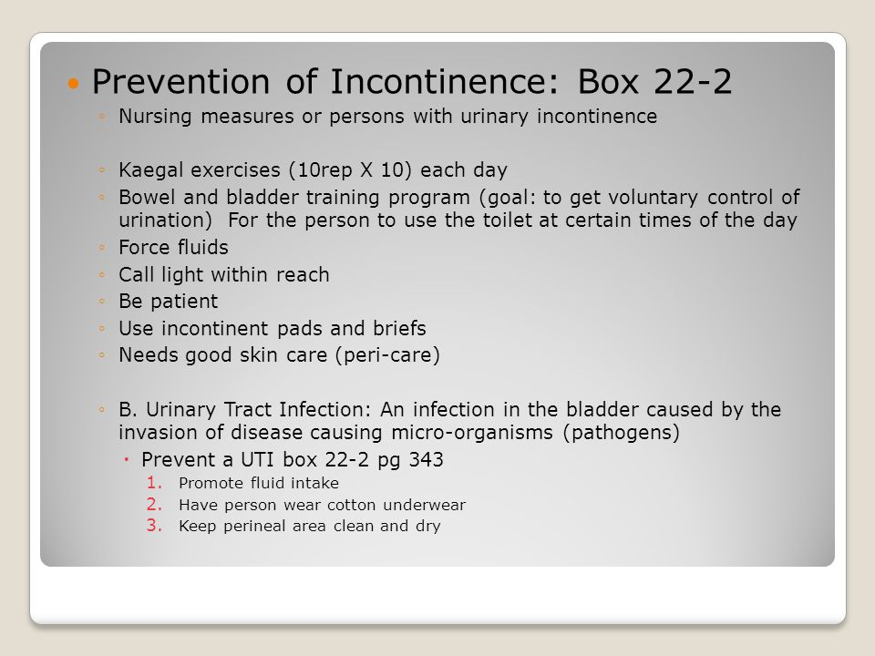 Prevention of Incontinence: Box 22-2