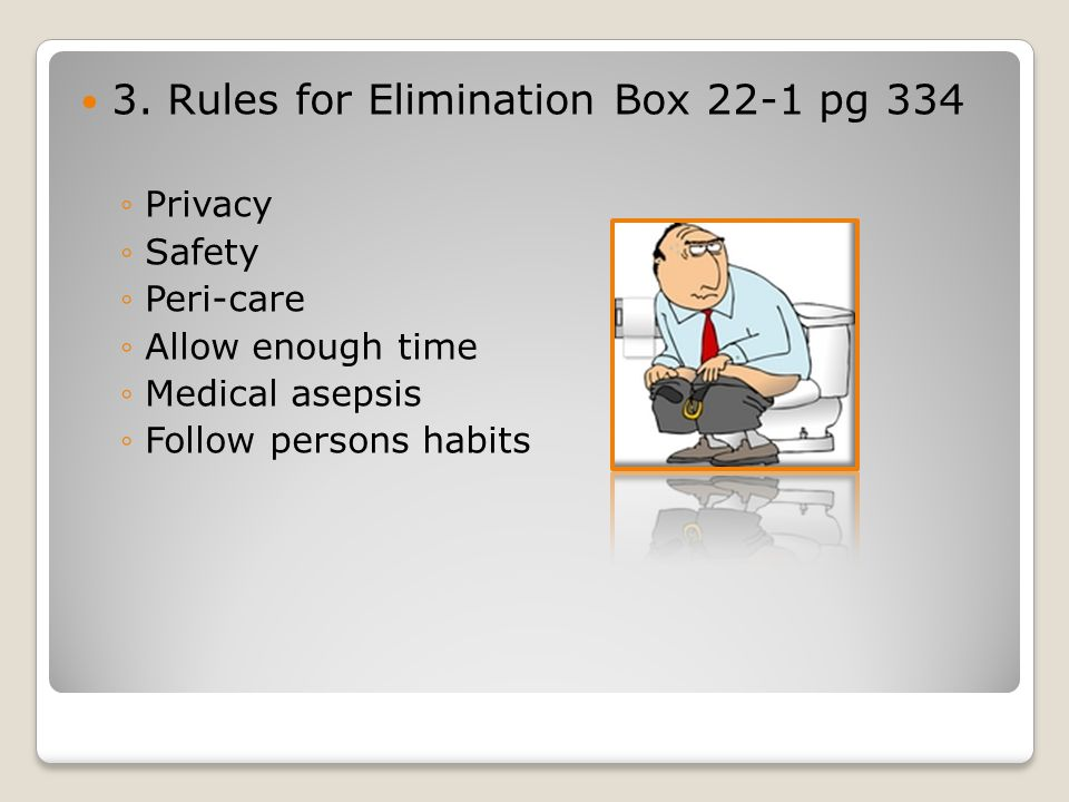 3. Rules for Elimination Box 22-1 pg 334