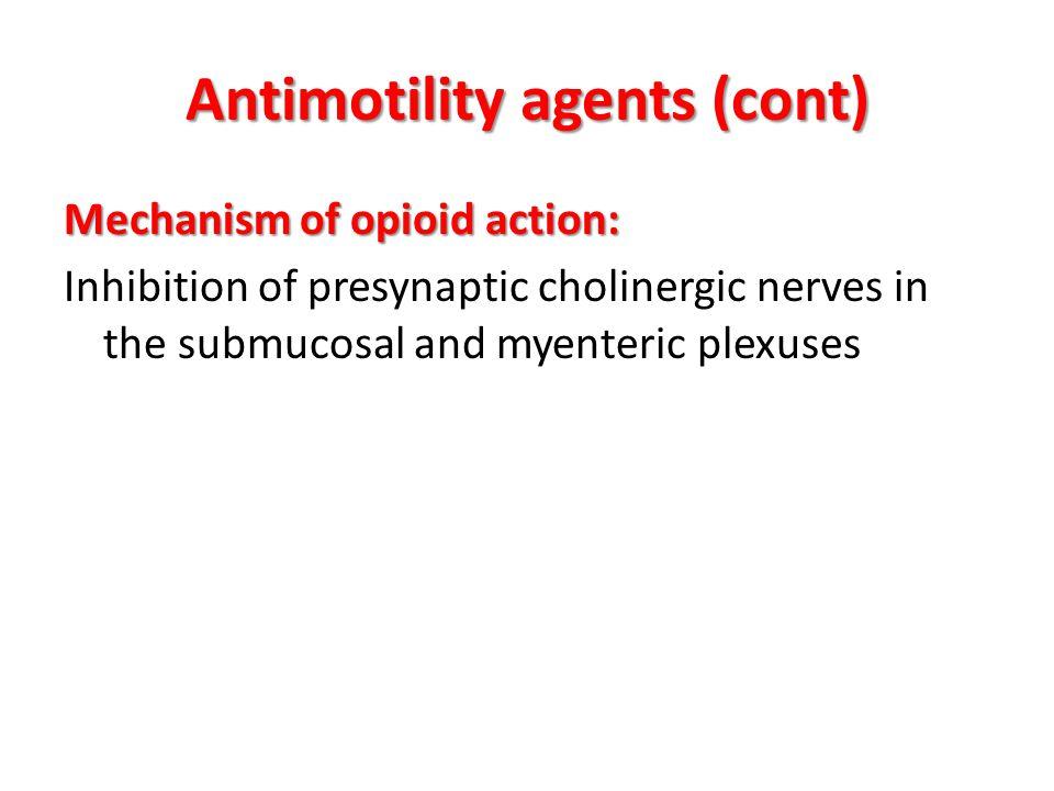 Antimotility agents (cont)