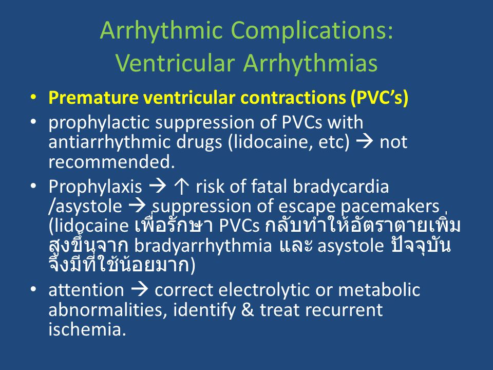 Arrhythmic Complications: Ventricular Arrhythmias
