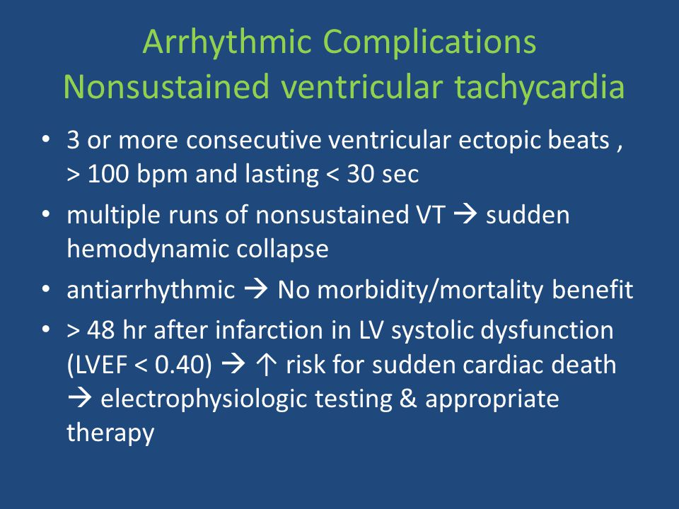 Arrhythmic Complications Nonsustained ventricular tachycardia