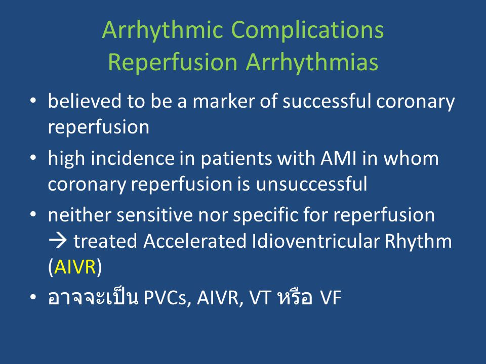 Arrhythmic Complications Reperfusion Arrhythmias