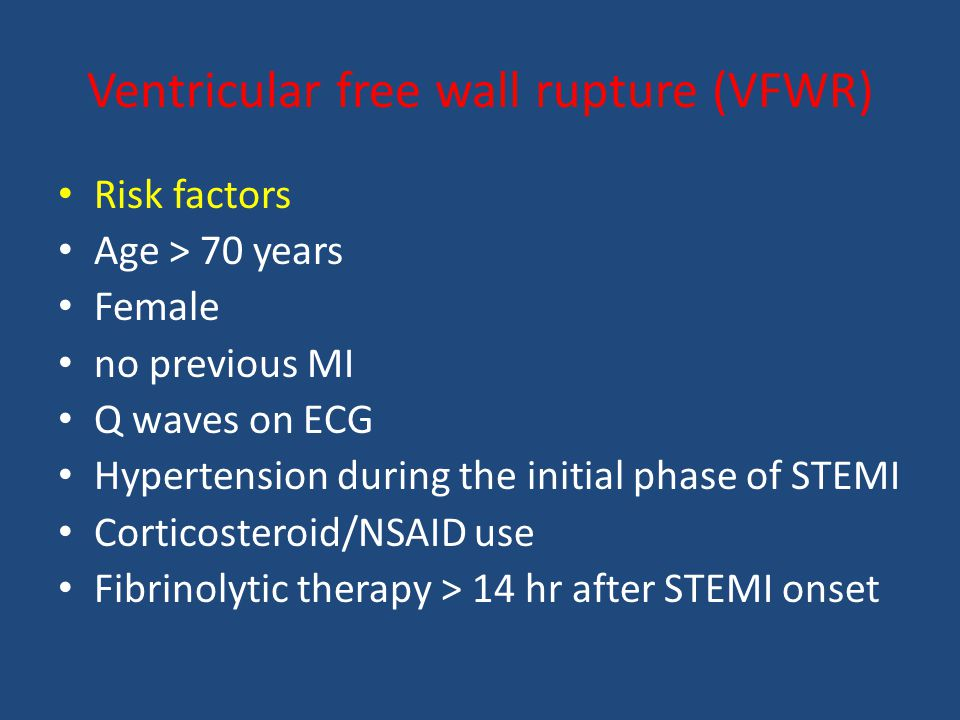 Ventricular free wall rupture (VFWR)