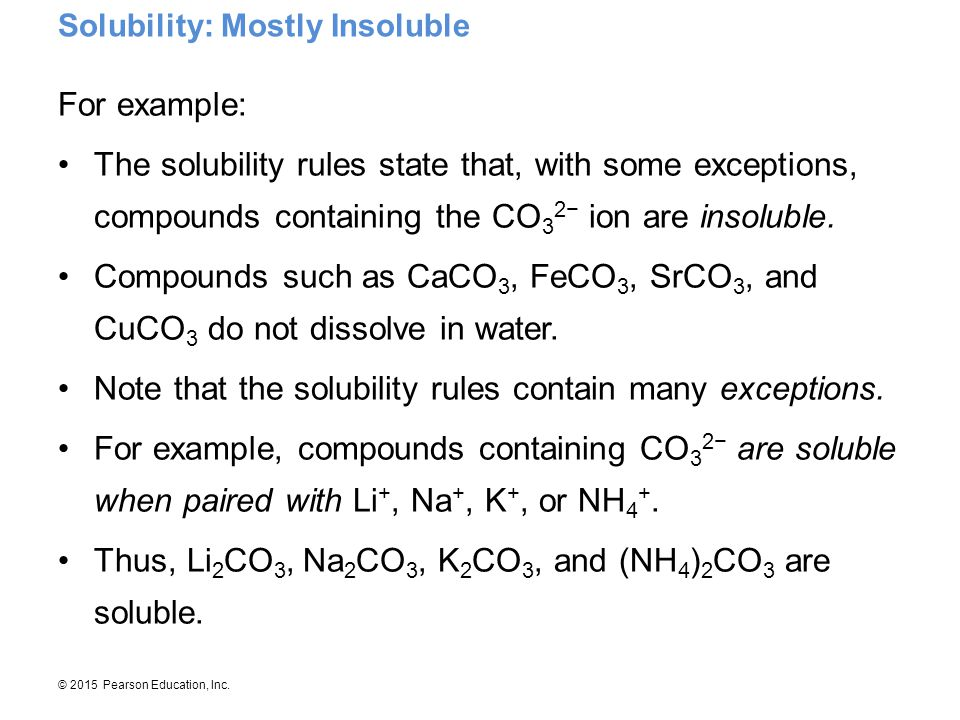 Solubility: Mostly Insoluble