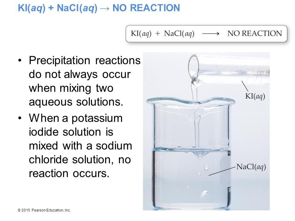 KI(aq) + NaCl(aq) → NO REACTION