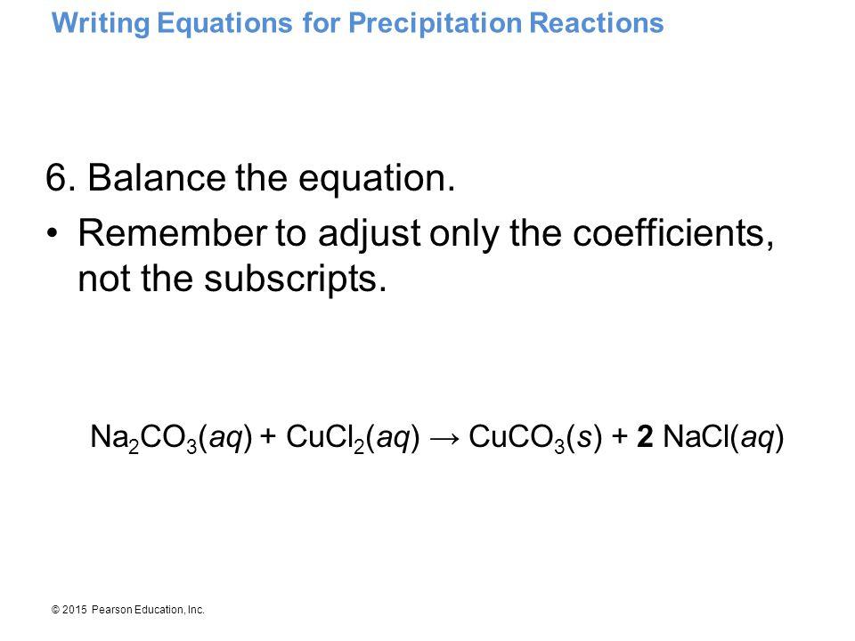 Writing Equations for Precipitation Reactions