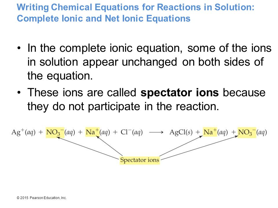 Writing Chemical Equations for Reactions in Solution: Complete Ionic and Net Ionic Equations
