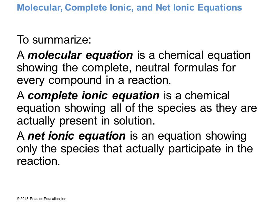 Molecular, Complete Ionic, and Net Ionic Equations