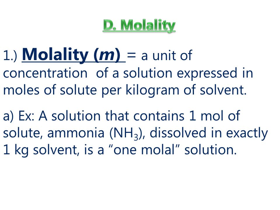 D. Molality