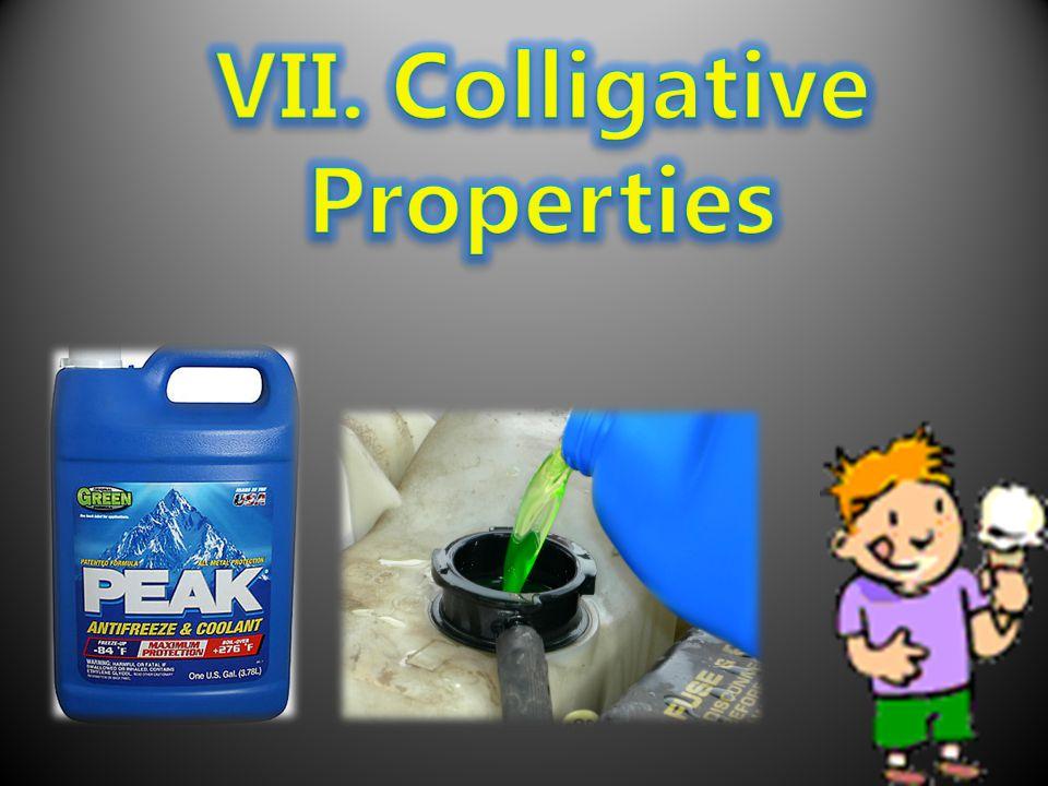 VII. Colligative Properties