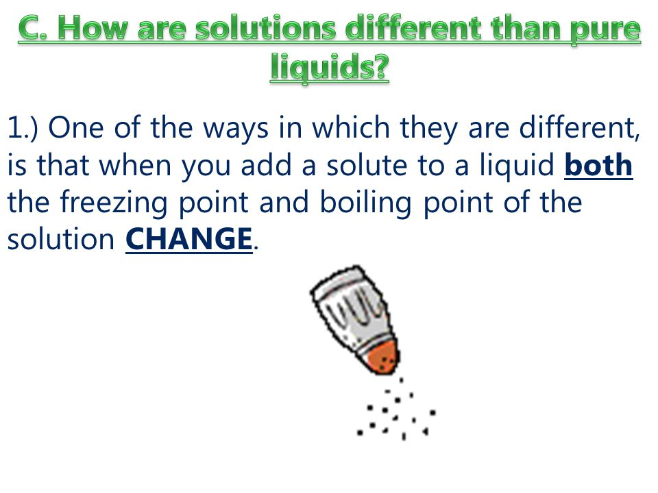 C. How are solutions different than pure liquids