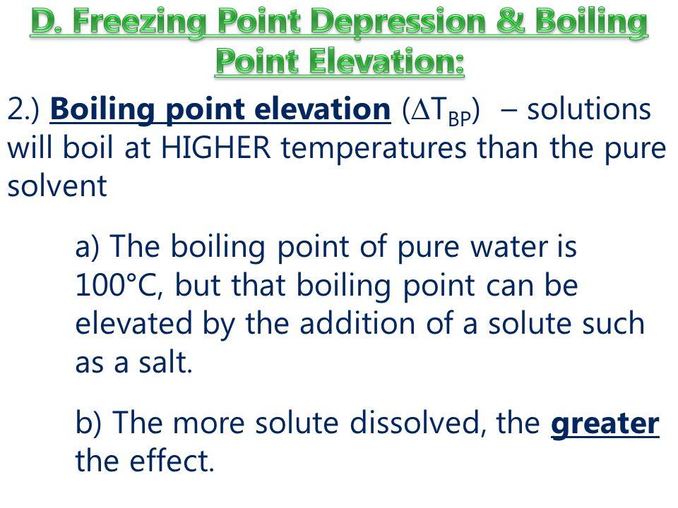 D. Freezing Point Depression & Boiling Point Elevation: