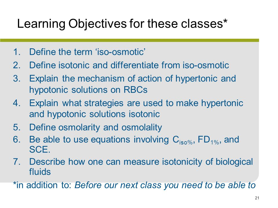Learning Objectives for these classes*