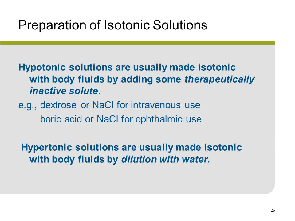 Preparation of Isotonic Solutions