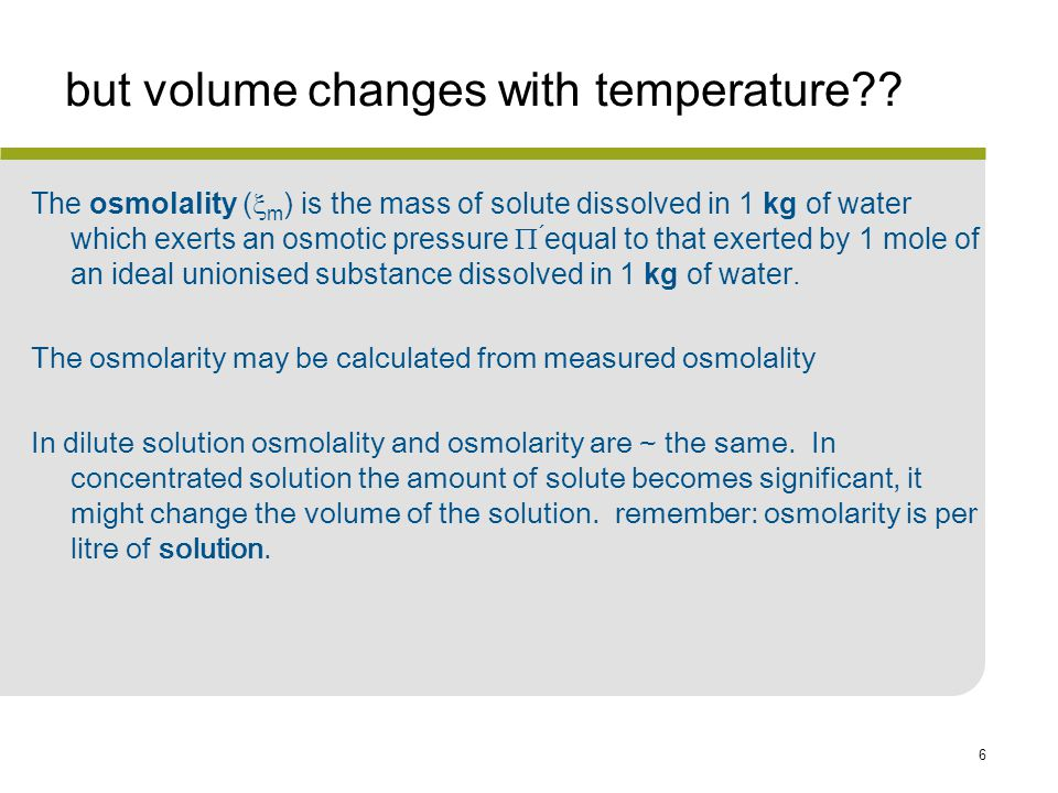 but volume changes with temperature
