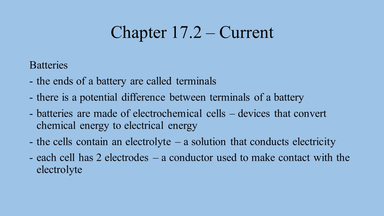 Chapter 17.2 – Current Batteries