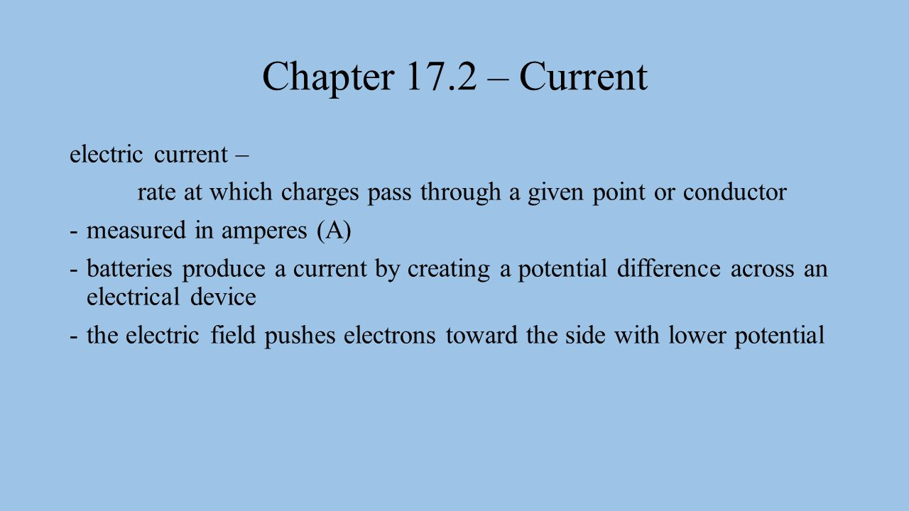 Chapter 17.2 – Current electric current –