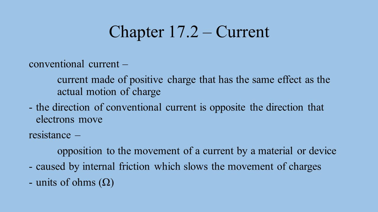 Chapter 17.2 – Current conventional current –