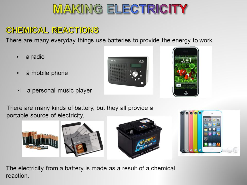 MAKING ELECTRICITY CHEMICAL REACTIONS