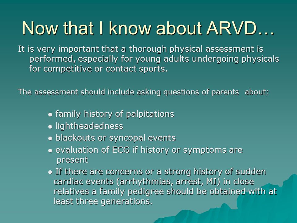 Now that I know about ARVD…