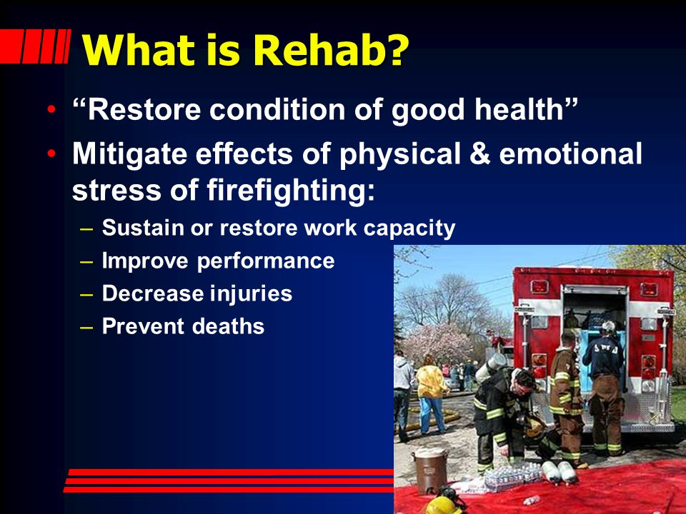 What is Rehab Restore condition of good health