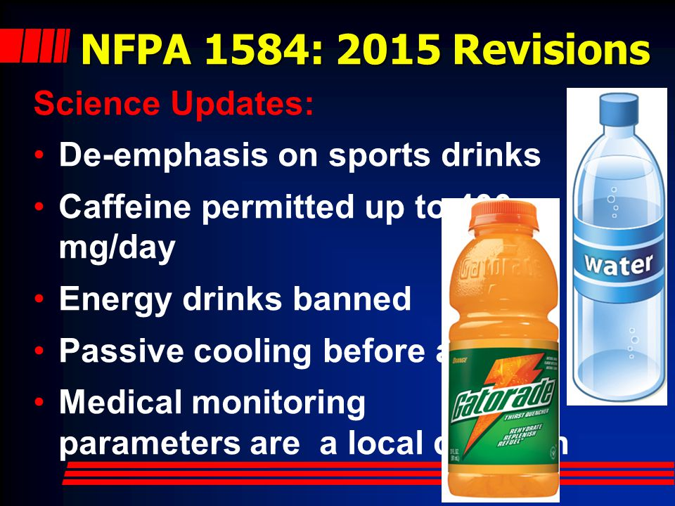 NFPA 1584: 2015 Revisions Science Updates:
