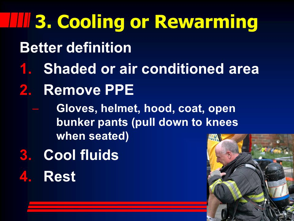 3. Cooling or Rewarming Better definition
