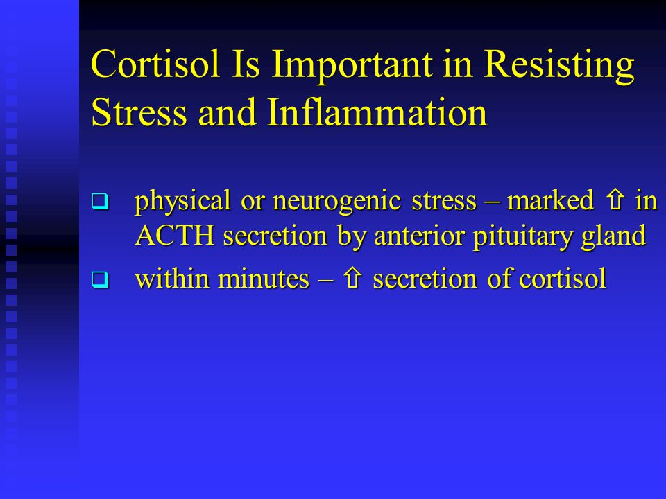 Cortisol Is Important in Resisting Stress and Inflammation