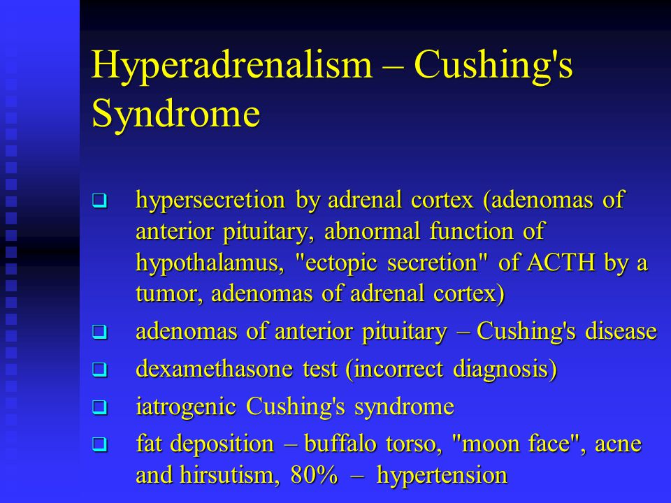 Hyperadrenalism – Cushing s Syndrome