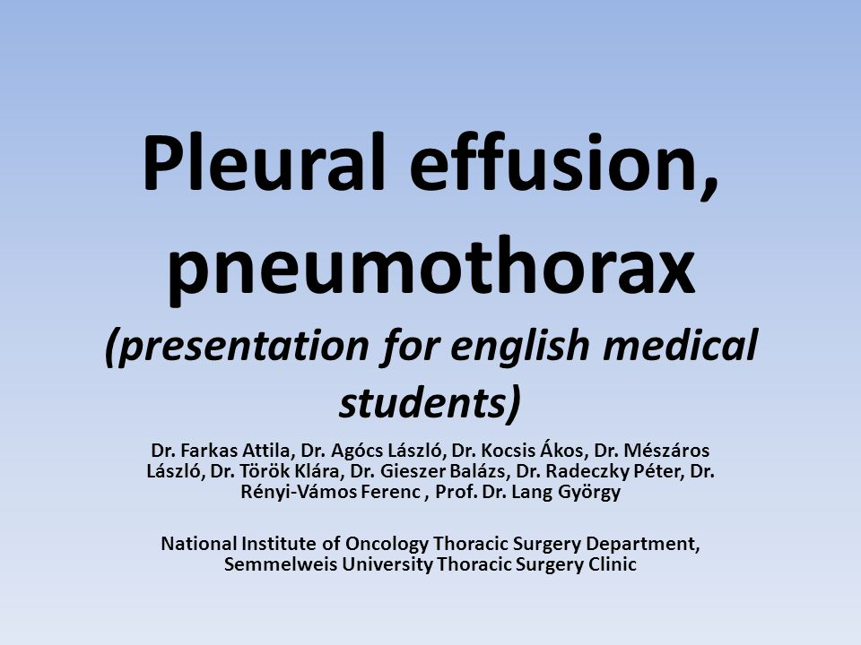 Pleural effusion, pneumothorax (presentation for english medical students)