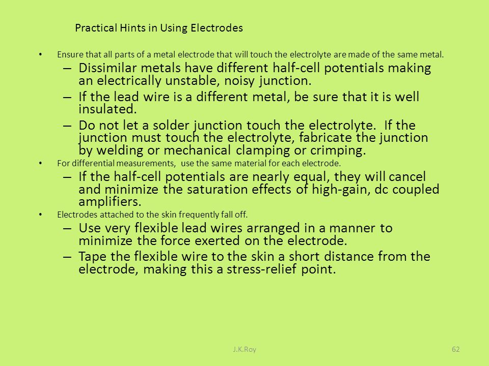 Practical Hints in Using Electrodes