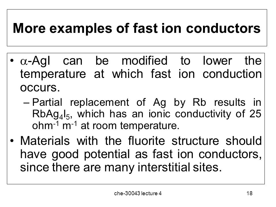 More examples of fast ion conductors