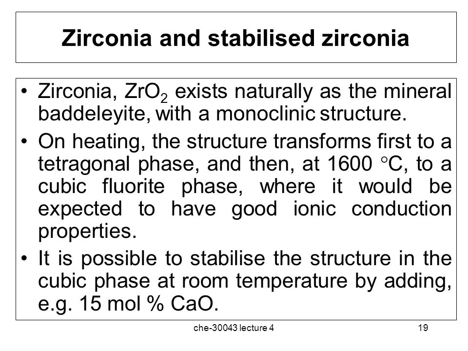 Zirconia and stabilised zirconia