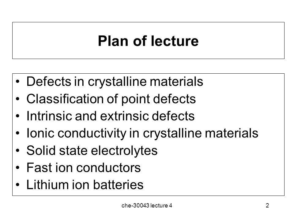 Plan of lecture Defects in crystalline materials