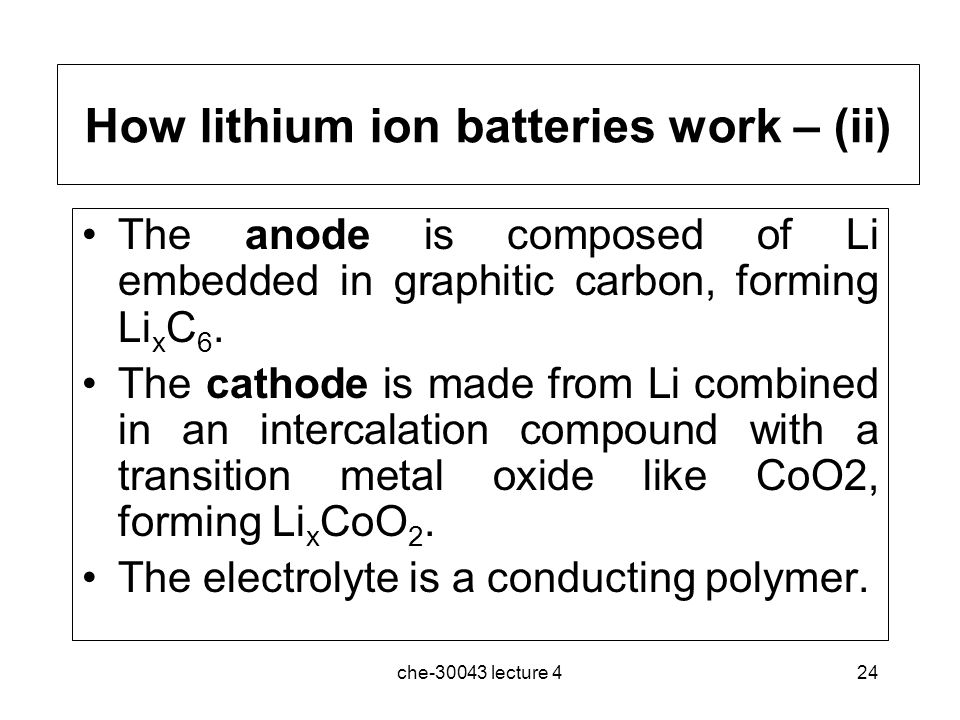 How lithium ion batteries work – (ii)
